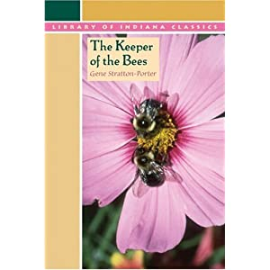 The Keeper of the Bees (Library of Indiana Classics)