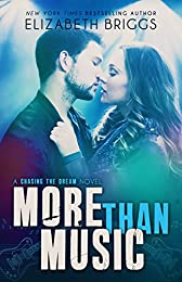 More Than Music (Chasing The Dream Book 1)