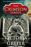The Crimson League (The Herezoth Trilogy)