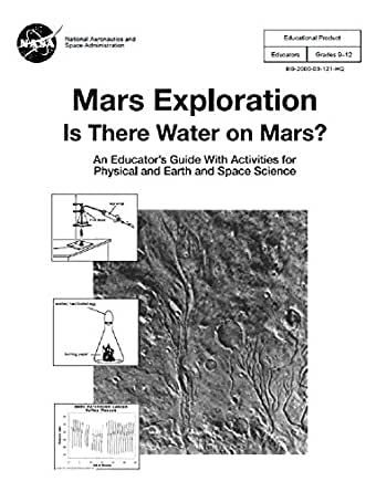 Is There Water on Mars?: An Educators Guide With