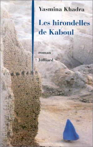 Les Hirondelles De Kaboul Critique : hirondelles, kaboul, critique, CritiquesLibres.com, Hirondelles, Kaboul, Yasmina, Khadra