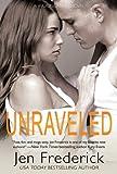Unraveled (Woodlands Book 3)