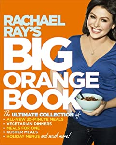 "Cover of ""Rachael Ray's Big Orange Book: ..."