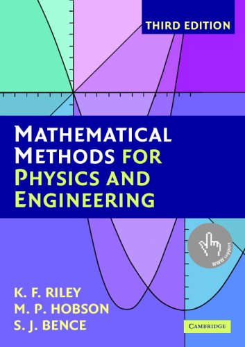 Mathematical Methods for Physics and Engineering (3rd edition): A Comprehensive Guide