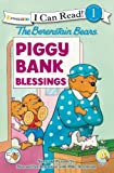 The Berenstain Bears Piggy Bank Blessings (I Can Read! / Living Lights)
