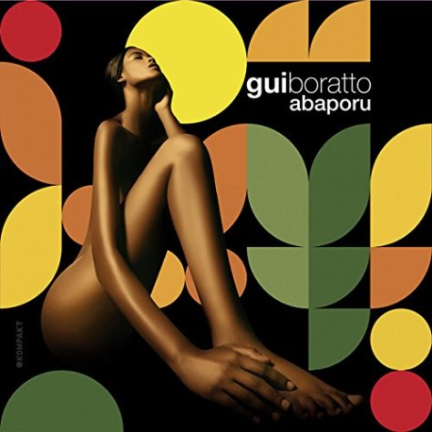 Gui Boratto-Abaporu-CD-FLAC-2014-Mrflac Download