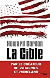 La Cible par Howard Gordon