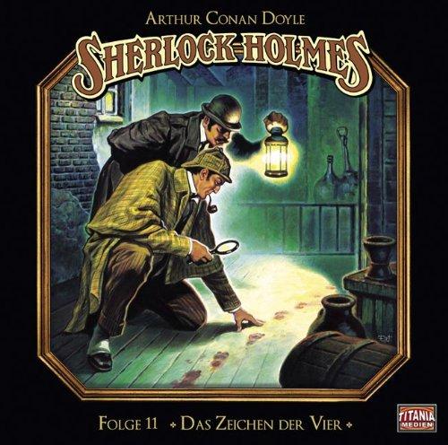 Sherlock Holmes (11) Das Zeichen der Vier (Titania Medien)