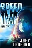 Speed Trap (The Cal Bocock Adventures Book 1)