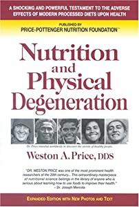"Cover of ""Nutrition and Physical Degenera..."