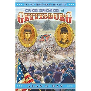 Crossroads at Gettysburg (Young Heroes of History)