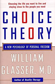 "Cover of ""Choice Theory: A New Psychology..."