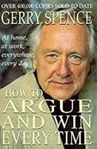 "Cover of ""How to Argue and Win Every Time..."