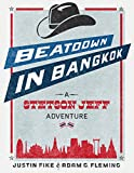 Beatdown in Bangkok: A Stetson Jeff Adventure (The Stetson Jeff Adventures Book 1)