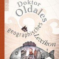 Doktor Oldales geographisches Lexikon / John Oldale