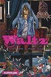 Waltz, Tome 1 par Isaka