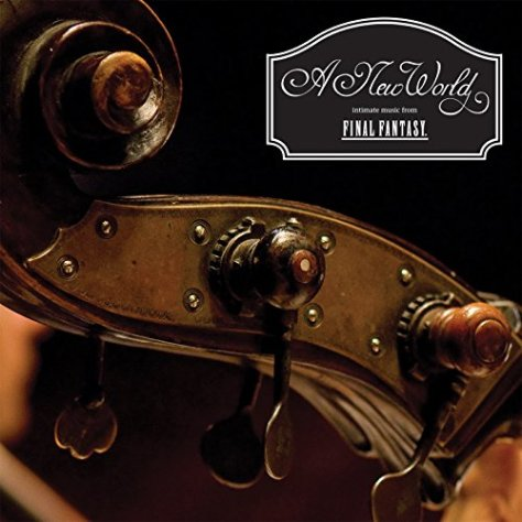 Nobuo Uematsu-A New World Intimate Music From Final Fantasy-CD-FLAC-2014-FiXIE Download