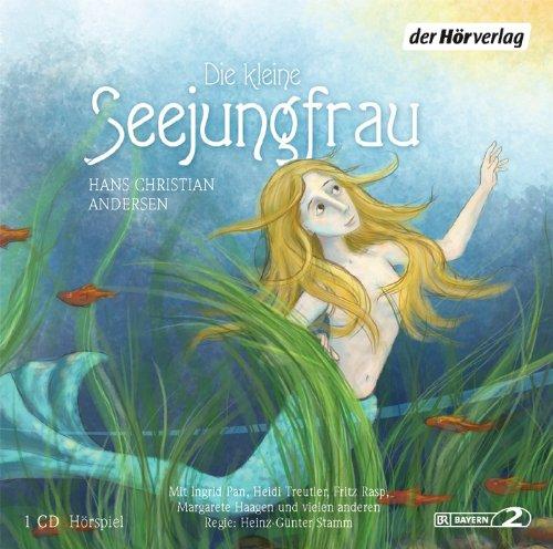 Hans Christian Andersen - Die kleine Seejungfrau (hörverlag)