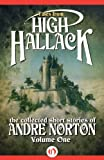 Tales from High Hallack, Volume 1: The Collected Short Stories of Andre Norton