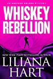 Whiskey Rebellion (Romantic Mystery/Comedy) Book 1 (Addison Holmes Mysteries)