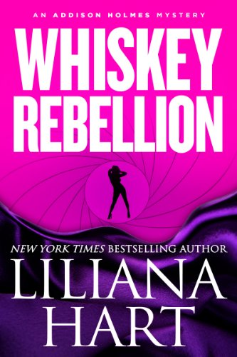 Whiskey Rebellion: An Addison Holmes Mystery...