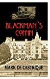 Blackman's Coffin: A Sam Backman Mystery (Sam Blackman Series Book 1)