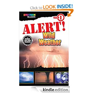Alert! Wild Weather (Spectrum® Readers)