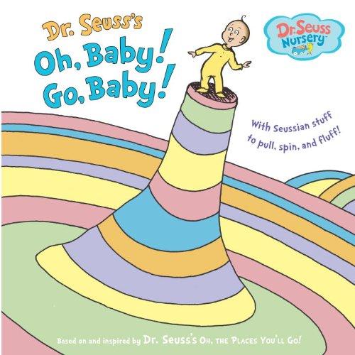 Go, Baby! (Dr. Seuss Nursery Collection)