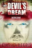The Devil's Dream: Book One