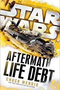Life Debt: Aftermath (Star Wars) (Star Wars: The Aftermath Trilogy)