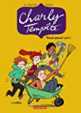 Charly Tempête, tome 4 : Tous pour un!