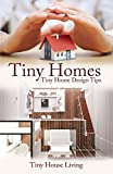 Tiny Homes: Tiny House Design Tips (Tiny Homes, Tiny Home, Tiny Houses, Tiny House, Small Houses, Small House, Little Homes, Little Home, Little Houses, SCH)