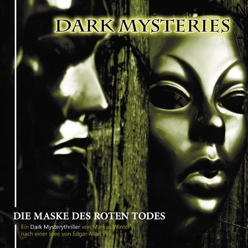 Dark Mysteries (8) Die Maske des roten Todes (Winterzeit)
