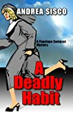 A Deadly Habit (A Penelope Santucci Mystery)