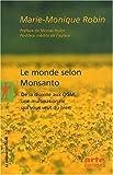 Le monde selon Monsanto : De la dioxine aux OGM, une multinationale qui vous veut du bien
