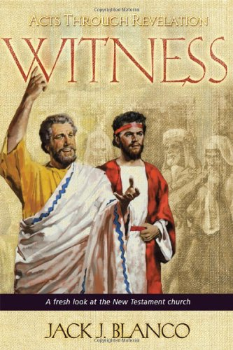 Witness: Acts through Revelation