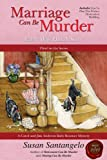Marriage Can Be Murder -- Every Wife Has A Story (A Baby Boomer Mystery Book 3)