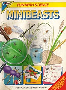 """Cover of """"Minibeasts (Fun with Science)"""""""