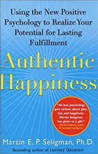 """Cover of """"Authentic Happiness: Using the ..."""