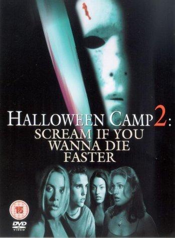 Halloween Camp 2 - Scream If You Wanna Die Faster [DVD]