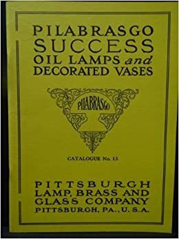Pilabrasgo Success Oil Lamps and Decorated Vases