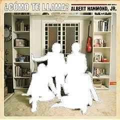 ALBERT HAMMOND, JR. - �C�mo Te Llama?