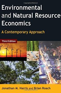 765637928 - Environmental and Natural Resource Economics: A Contemporary Approach