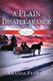 A Plain Disappearance: An Appleseed Creek Mystery