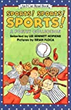 Sports! Sports! Sports: A Poetry Collection (An I Can Read Book, Level 2)