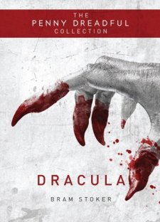 Dracula: The Penny Dreadful Collection by Bram Stoker| wearewordnerds.com
