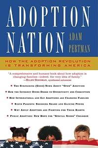 "Cover of ""Adoption Nation: How the Adopti..."