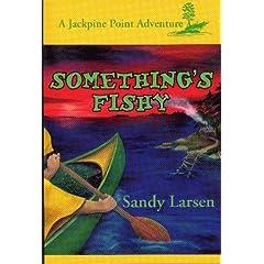 Something's Fishy (Jackpine Point Adventure, 4)