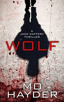 Wolf (Thorndike Press Large Print Peer Picks) by Mo Hayder| wearewordnerds.com