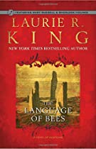 The Language of Bees: (Mary Russell Novels)